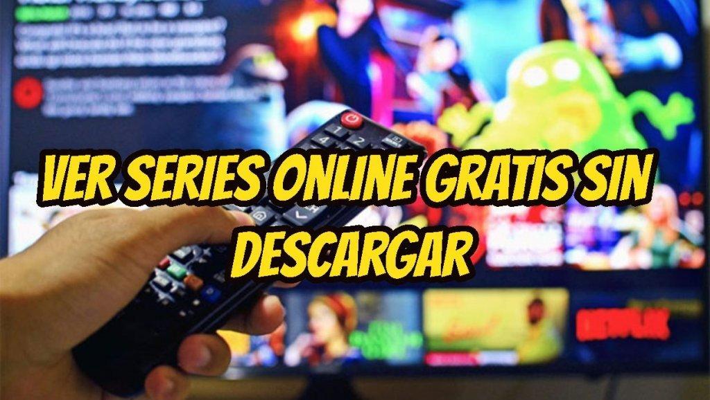 Ver series online gratis sin descargar 2020
