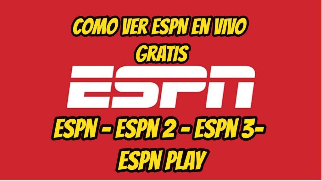 Como Ver ESPN en vivo gratis