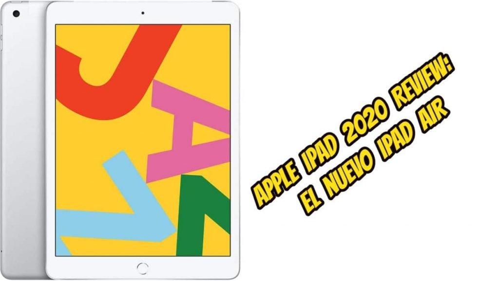 Apple iPad 2020 Review El nuevo iPad Air