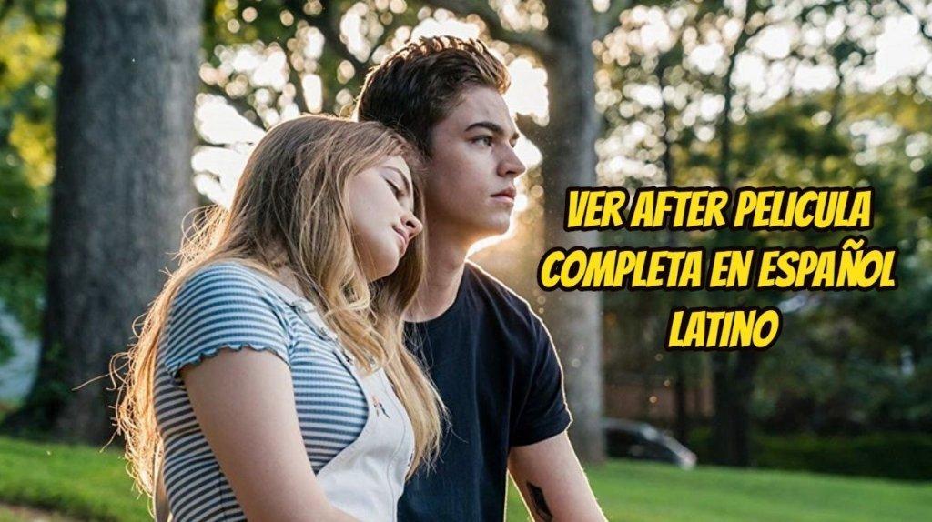 Ver After Pelicula Completa En Español Latino Detodounpoco