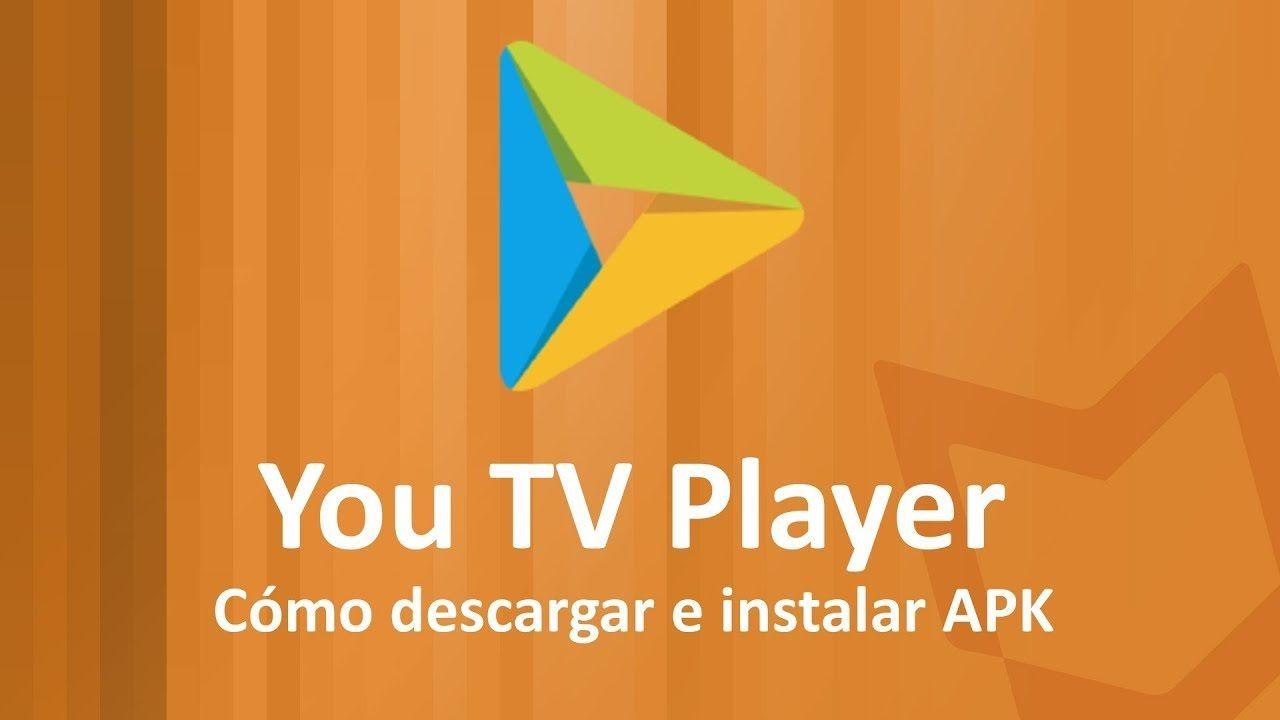 Descargar You TV Player para Android y PC GRATIS
