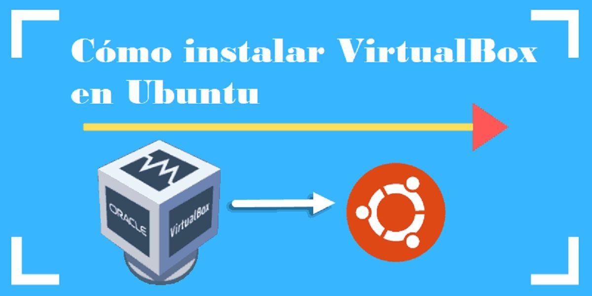 Cómo instalar VirtualBox en Ubuntu
